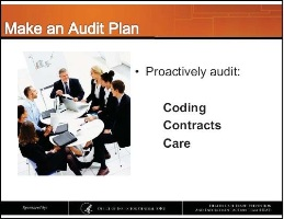 Develop an audit plan to insure your medical billing is in compliance with CMS policies