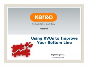 Learn how to calculate RVUs and use them to improve your practice profitability
