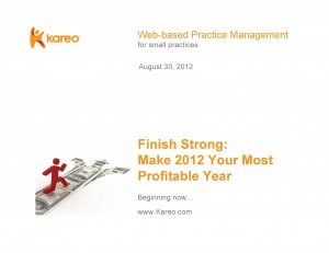 Expert Karen Zupko advises how to make 2012 the most profitable year for your medical practice