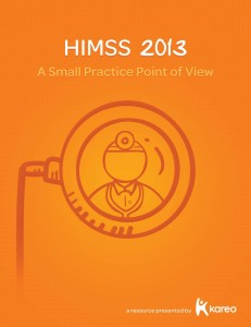 Get the small practice POV on HIMSS 2013