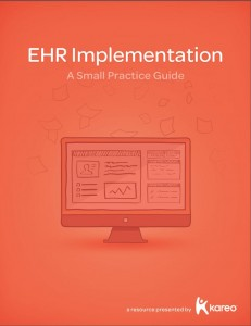 Small Practice Guide to EHR Implementation from Kareo