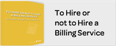 To Hire or Not to Hire a Billing Service