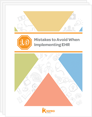 10 Mistakes to Avoid When Implementing EHR