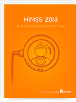 HIMSS 2013: The Small Practice Point of View